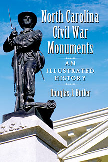 North Carolina Civil War Monuments - Fifty State Summits and a Dream to Reach Them All - Mountaineering Books - Hiking Books - Climbing Books - Douglas Butler